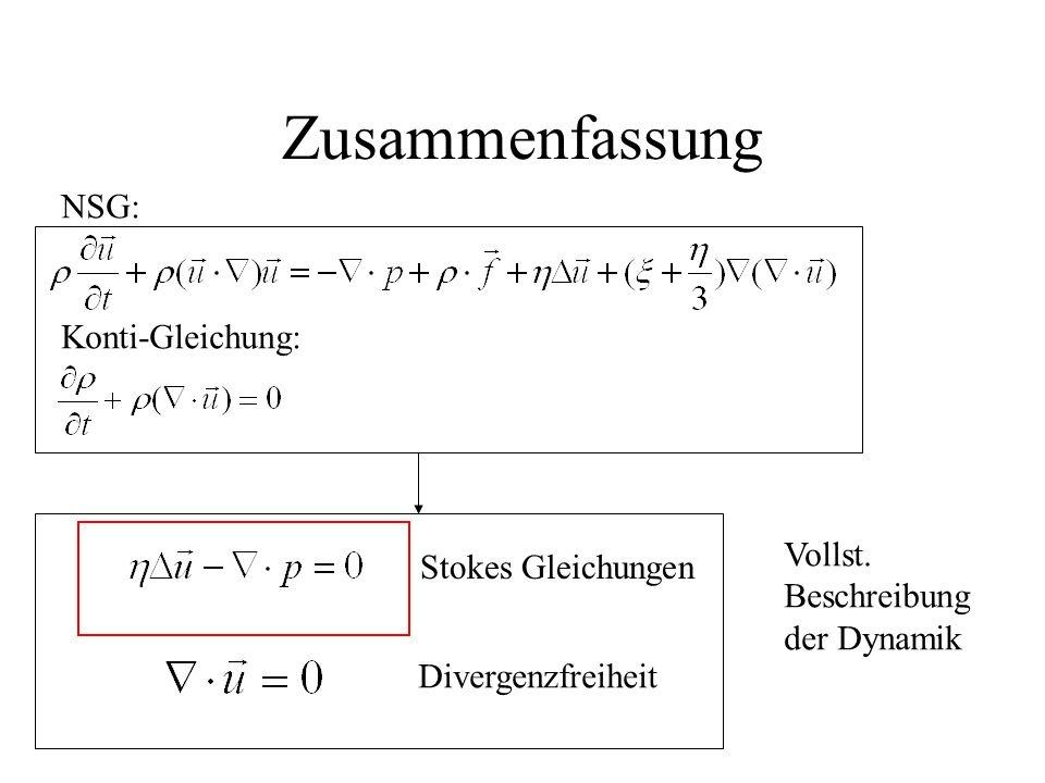 Zusammenfassung Stokes Gleichungen Divergenzfreiheit Vollst.