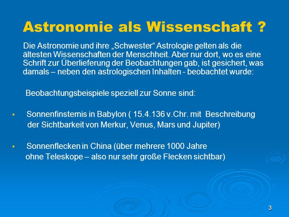 3 Astronomie als Wissenschaft .