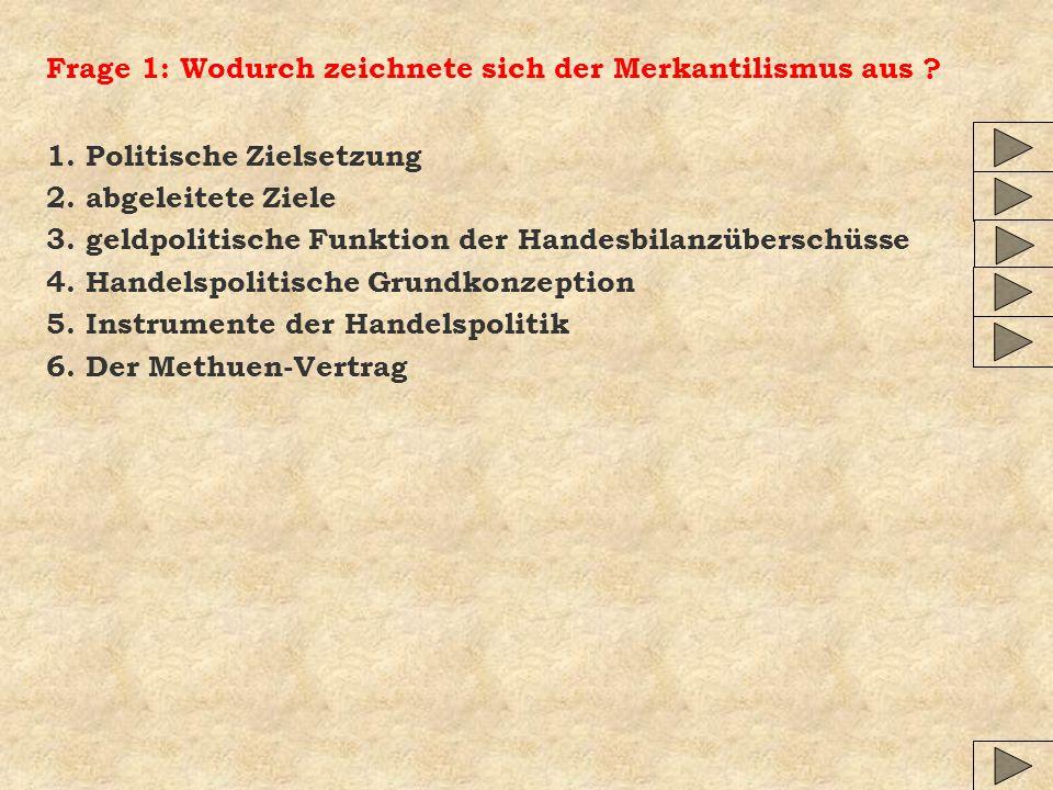 Fazit: (3b) 4 Ein Freihandel würde den Aufbau der deutschen Industrie behindern.