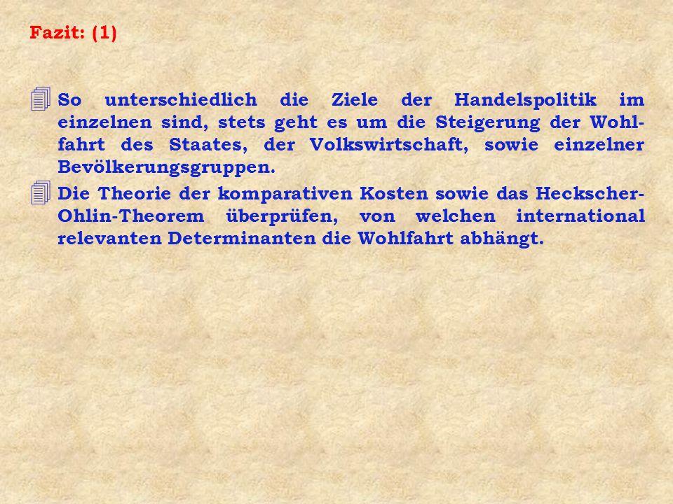 Fazit: (4a) 4 Das von E.Heckscher und B.