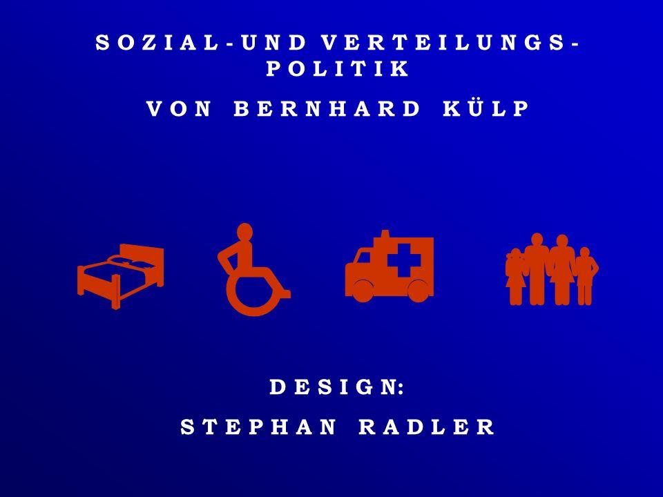 Frage 1: Was versteht man unter Sozialpolitik, was unter Verteilungspolitik .