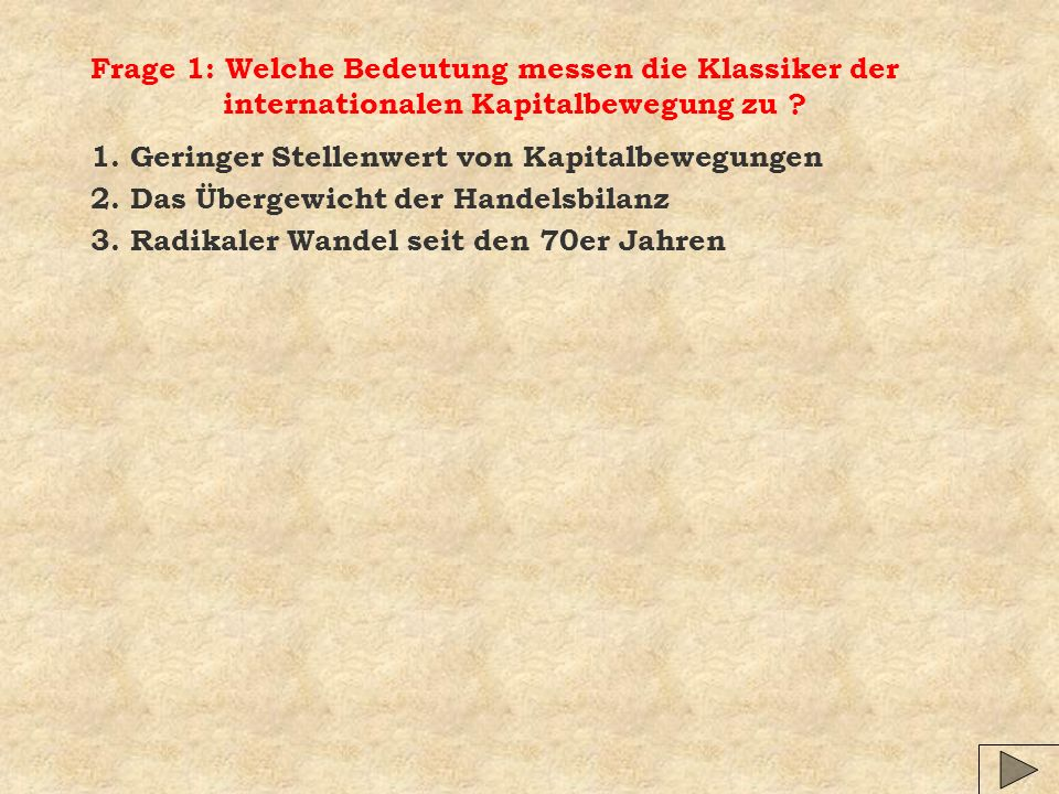 Gliederung: 01.Kapitalbewegungen in der Klassik 02.