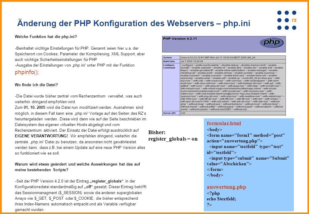 Welche Funktion hat die php.ini. -Beinhaltet wichtige Einstellungen für PHP.