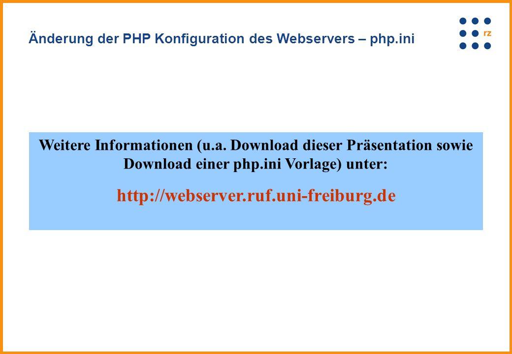 Änderung der PHP Konfiguration des Webservers – php.ini Weitere Informationen (u.a.