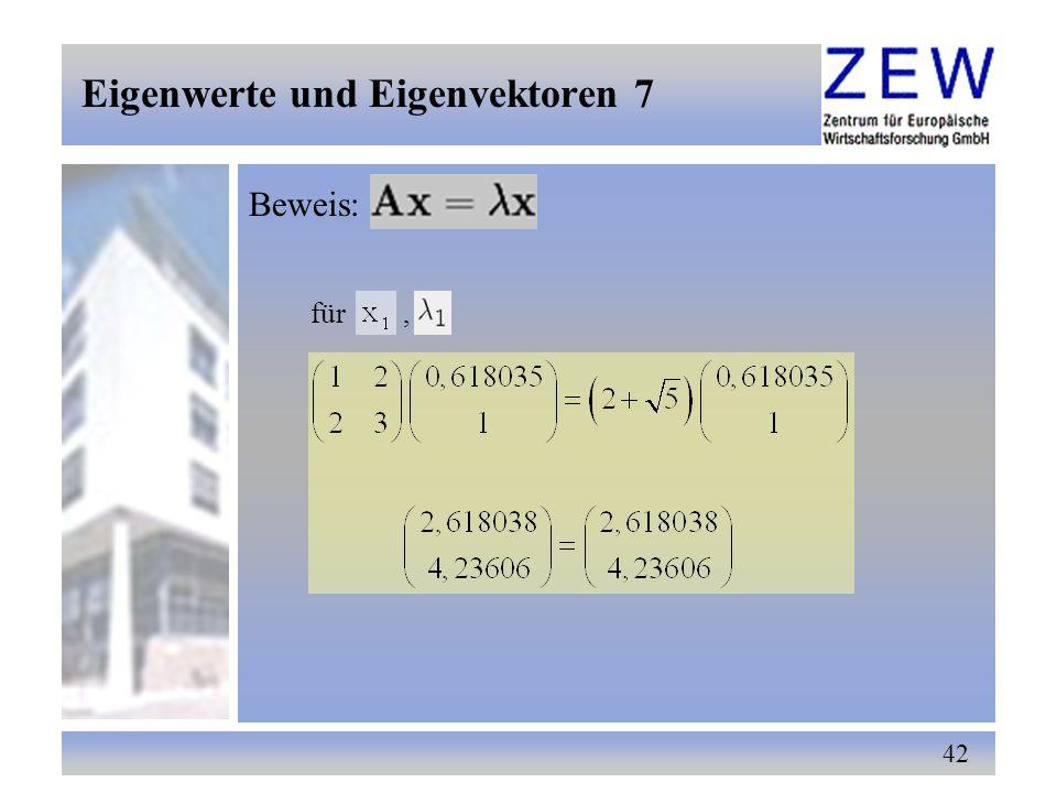 42 Beweis: für, Eigenwerte und Eigenvektoren 7