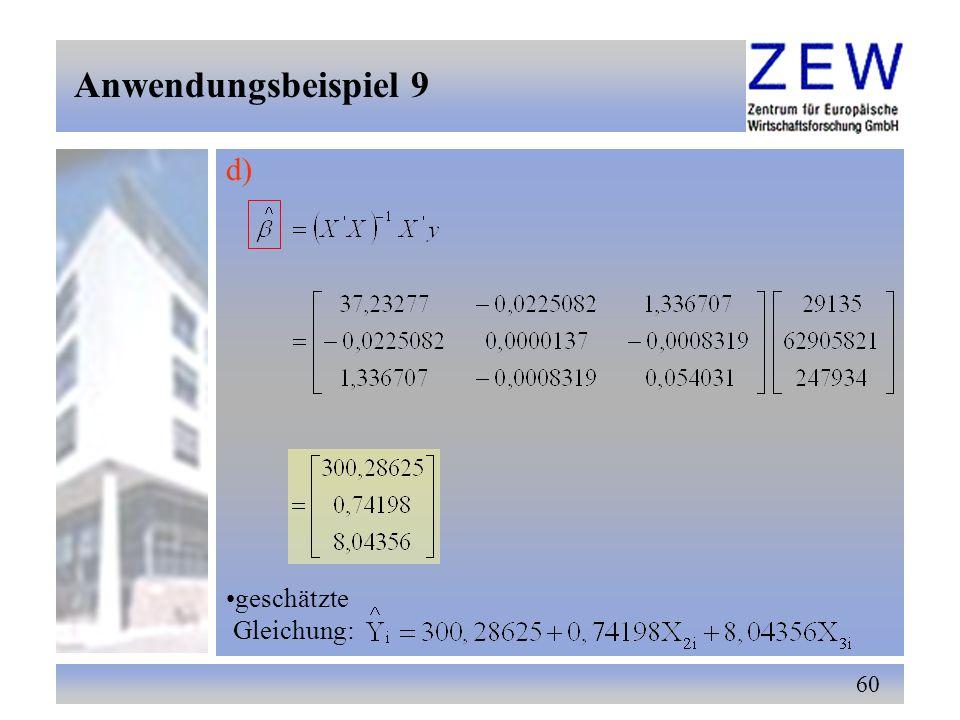 60 d) Anwendungsbeispiel 9 geschätzte Gleichung: