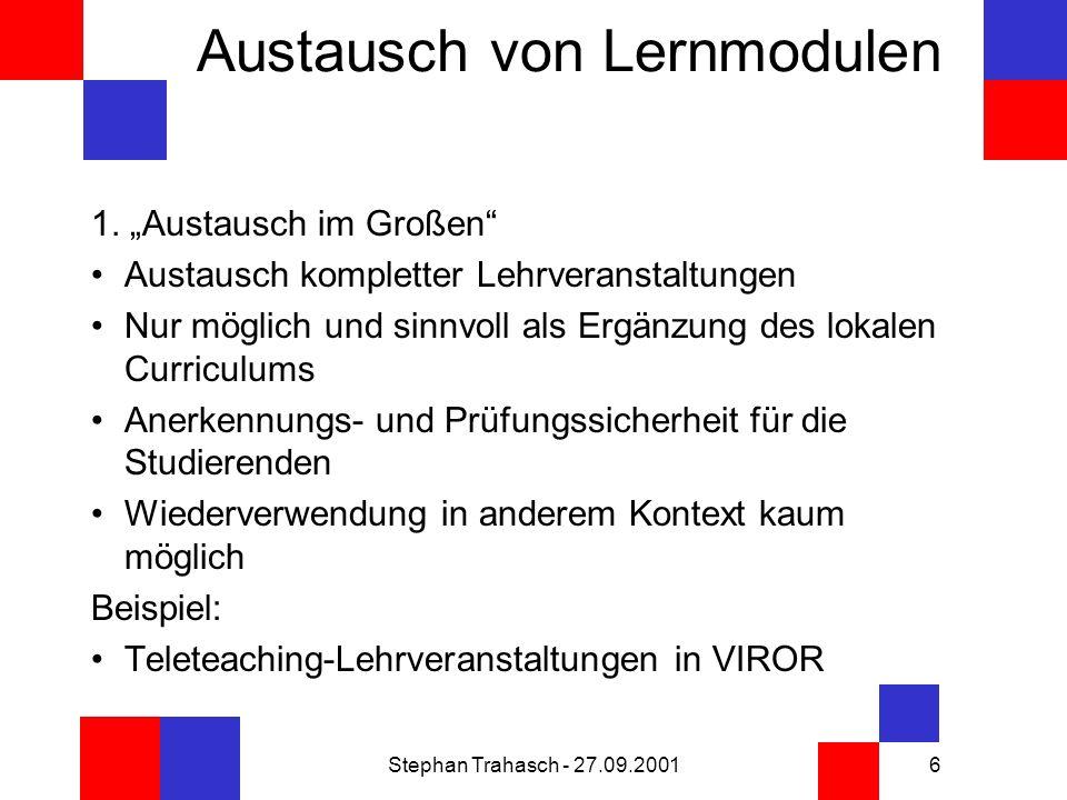 Stephan Trahasch - 27.09.20016 Austausch von Lernmodulen 1.