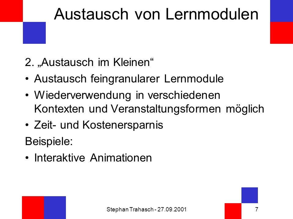 Stephan Trahasch - 27.09.20017 Austausch von Lernmodulen 2.