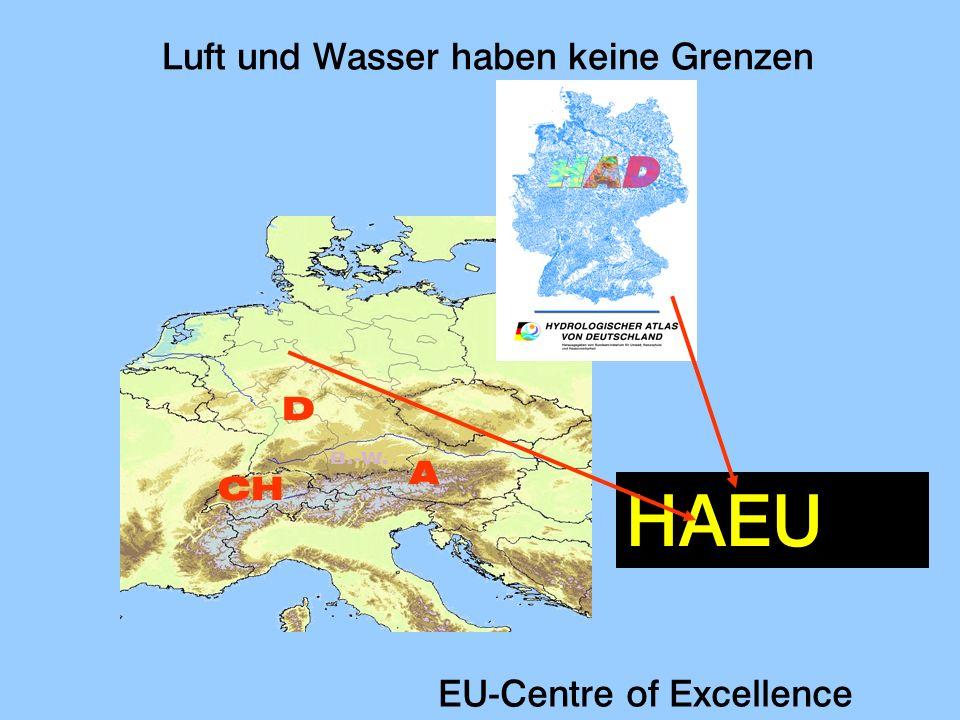 Luft und Wasser haben keine Grenzen D CH A B.-W. HAEU EU-Centre of Excellence