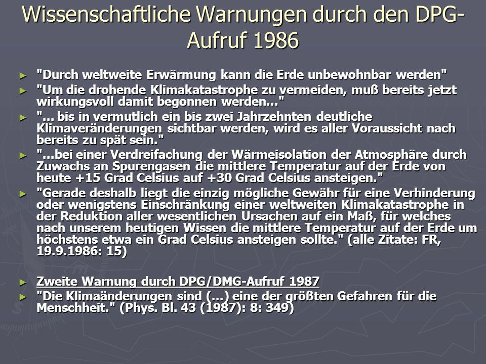 Wissenschaftliche Warnungen durch den DPG- Aufruf 1986