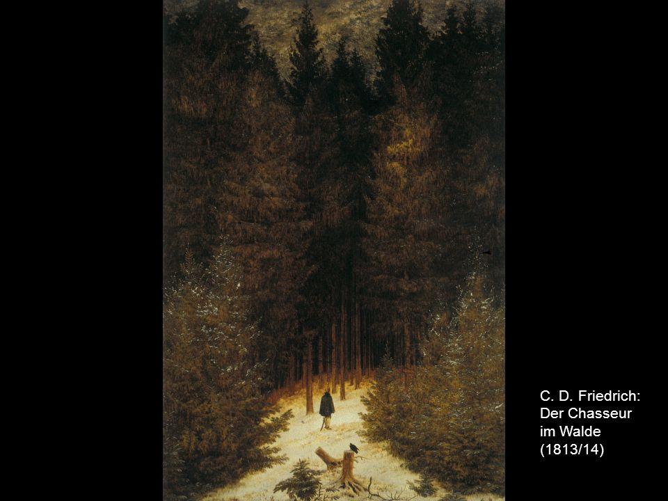 C. D. Friedrich: Der Chasseur im Walde (1813/14)
