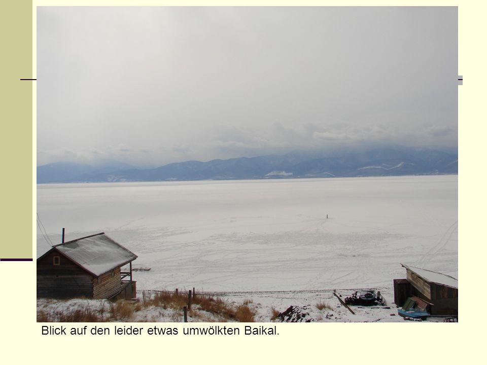 Blick auf den leider etwas umwölkten Baikal.