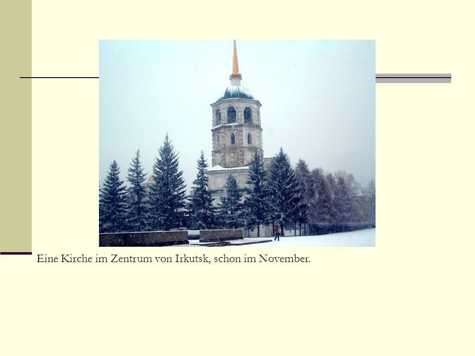 Eine Kirche im Zentrum von Irkutsk, schon im November.