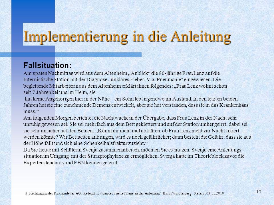 Fallsituation: Am späten Nachmittag wird aus dem Altenheim Anblick die 80-jährige Frau Lenz auf die Internistische Station mit der Diagnose unklares Fieber, V.a.