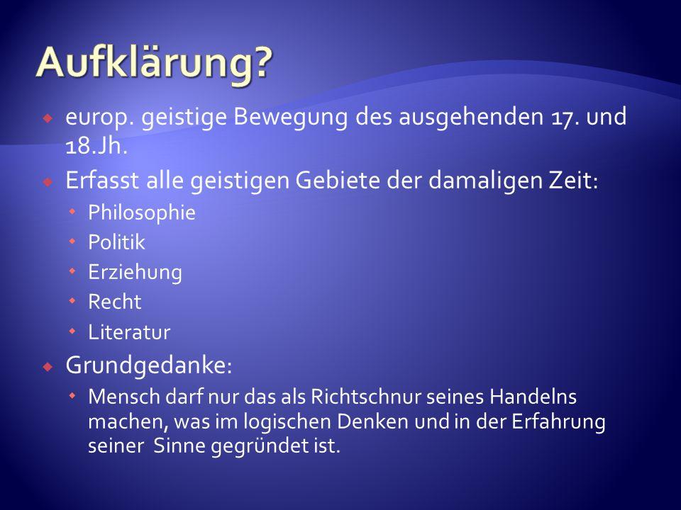 europ. geistige Bewegung des ausgehenden 17. und 18.Jh.