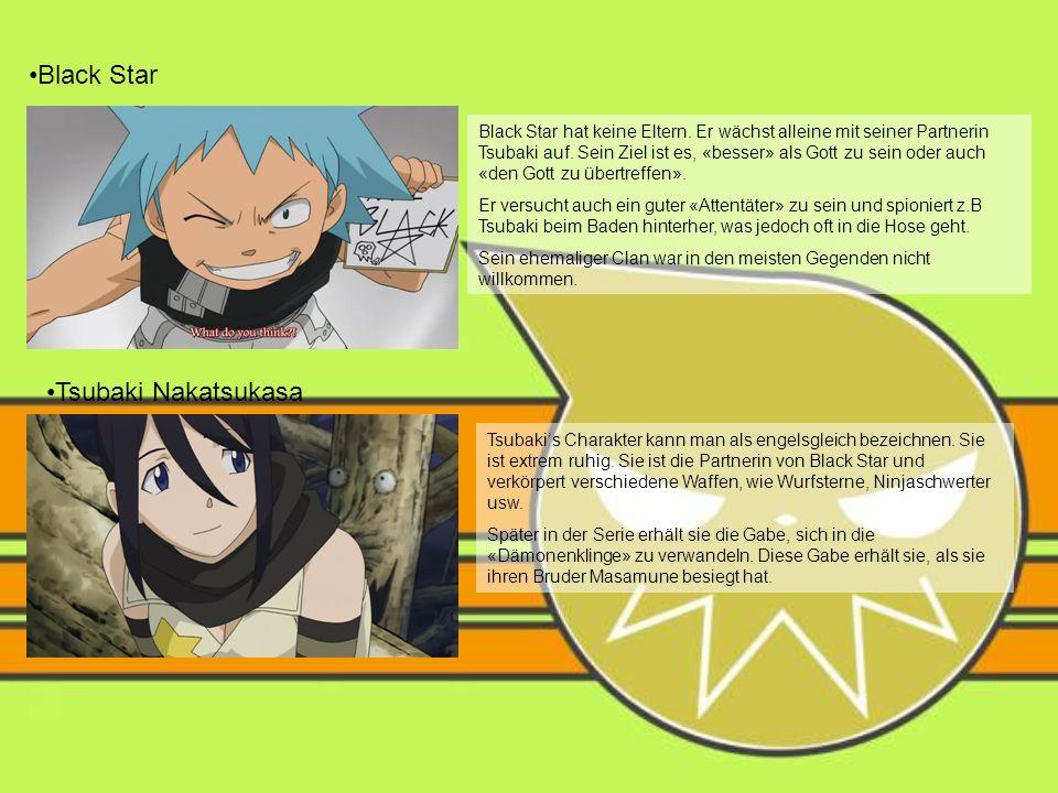 Black Star Black Star hat keine Eltern. Er wächst alleine mit seiner Partnerin Tsubaki auf. Sein Ziel ist es, «besser» als Gott zu sein oder auch «den