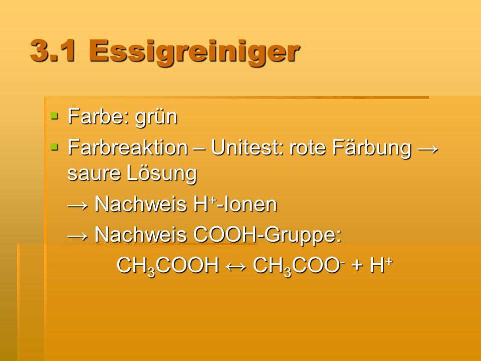 3.2 Rohrreiniger Flammenfärbung: gelbe Färbung Nachweis von Natrium Flammenfärbung: gelbe Färbung Nachweis von Natrium Fällungsreaktion mit Silbernitratlösung: weiße Fällung Nachweis von Chlorid-Ionen: Fällungsreaktion mit Silbernitratlösung: weiße Fällung Nachweis von Chlorid-Ionen: Ag + (aq) + Cl - (aq) AgCl (s)