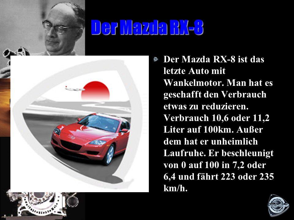 Der Wankelmotor heute Der Mazda RX-8