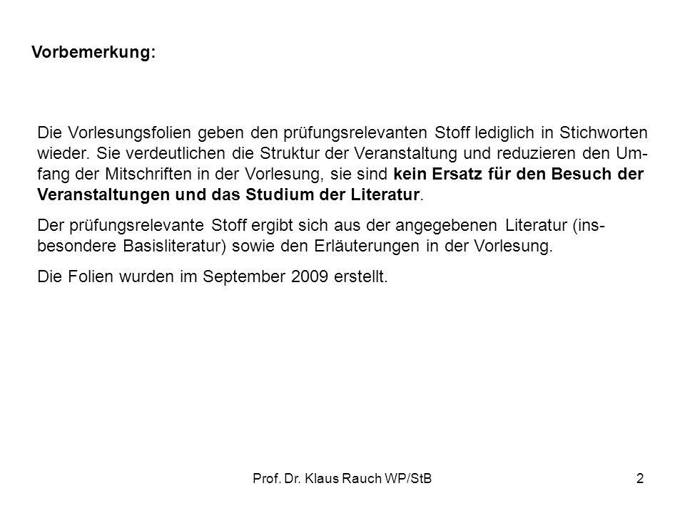 Prof. Dr. Klaus Rauch WP/StB1 Buchführung und Bilanzierung Teil 1