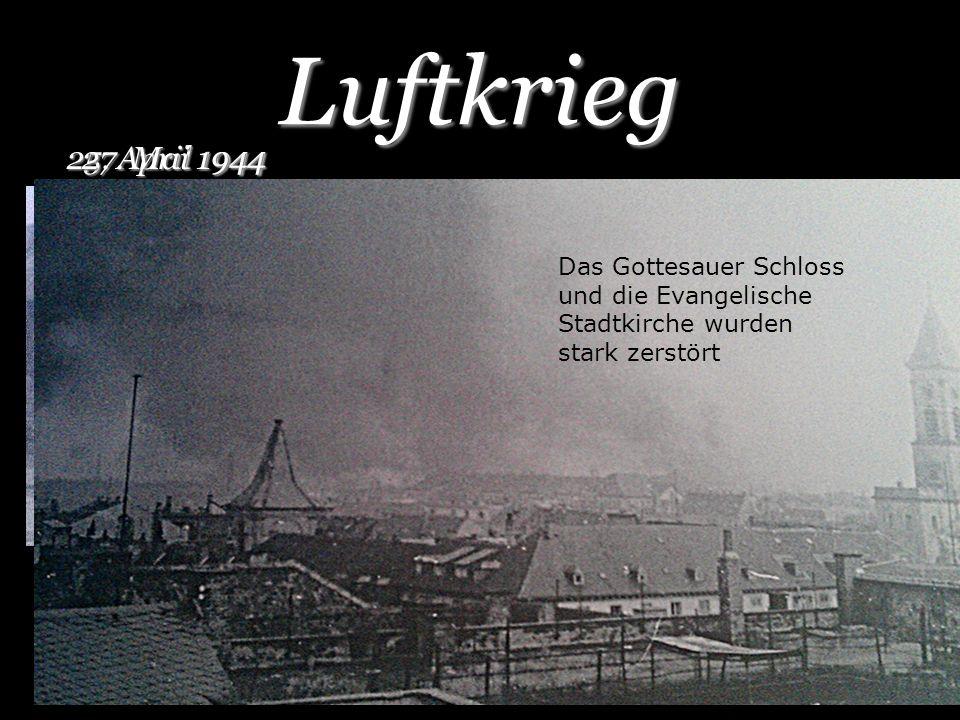 Luftkrieg 25. April 1944 HagsfeldRintheim 27. Mai 1944 Das Gottesauer Schloss und die Evangelische Stadtkirche wurden stark zerstört