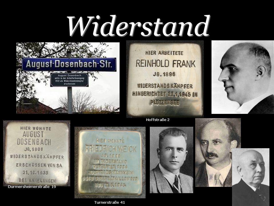 Widerstand Turnerstraße 41 Durmersheimerstraße 19 Hoffstraße 2