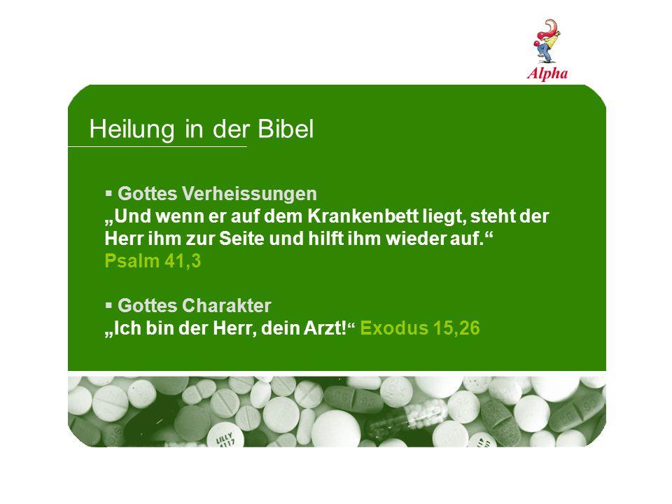 Heilung in der Bibel Gottes Verheissungen Und wenn er auf dem Krankenbett liegt, steht der Herr ihm zur Seite und hilft ihm wieder auf.