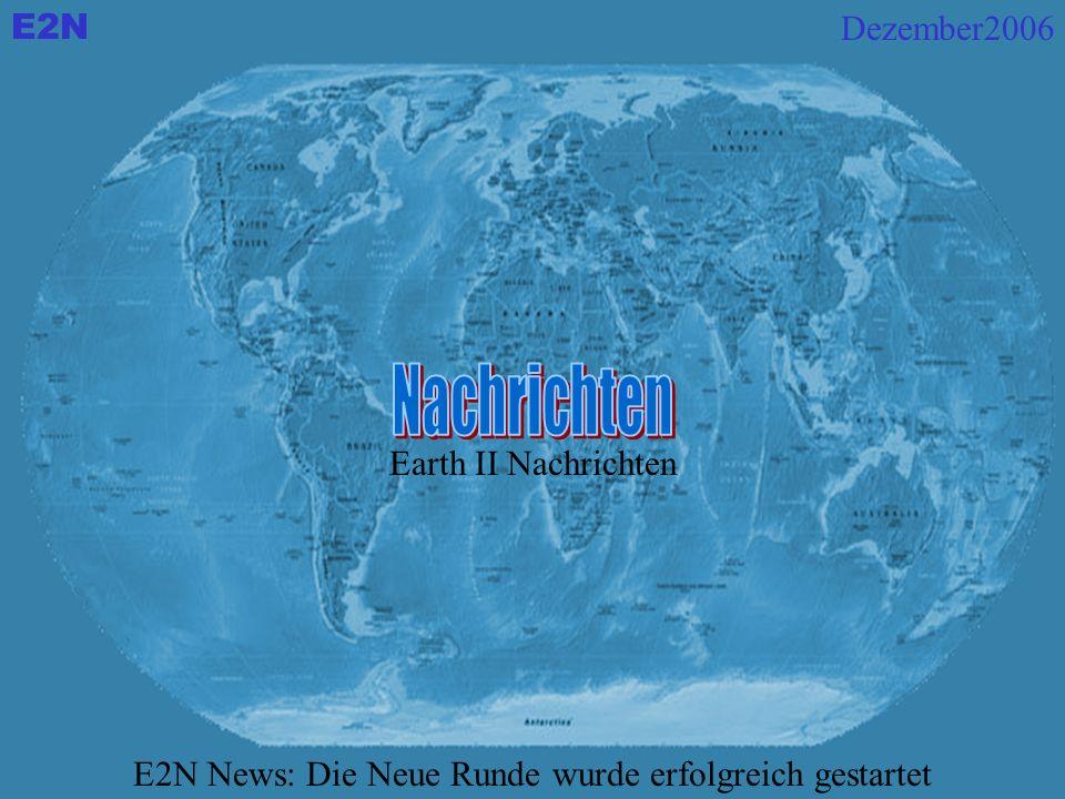 Earth II Nachrichten E2N News: Die Neue Runde wurde erfolgreich gestartet Dezember2006