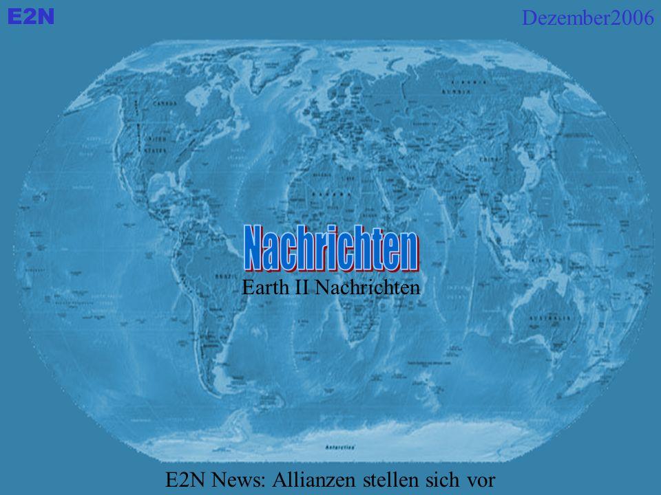 E2N E2N News: Allianzen stellen sich vor Earth II Nachrichten Dezember2006