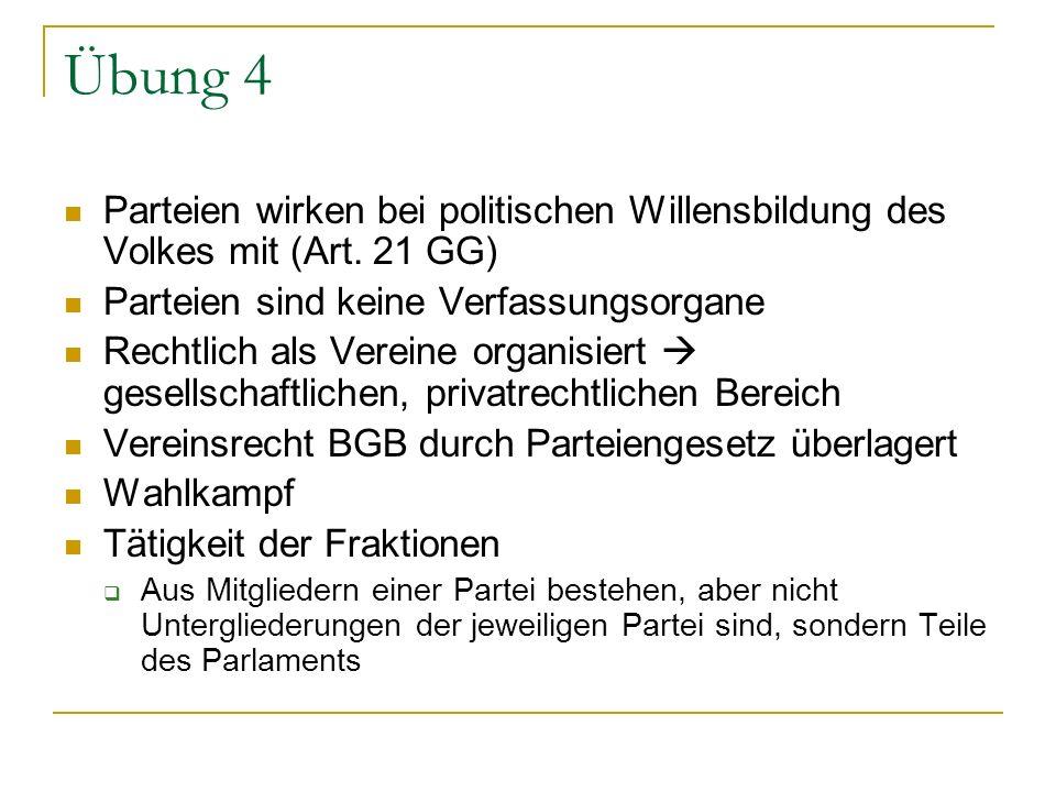 Übung 5 Parteivorsitzender Nach § 8 Abs.