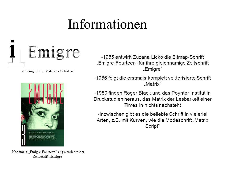 Informationen -1985 entwirft Zuzana Licko die Bitmap-Schrift Emigre Fourteen für ihre gleichnamige Zeitschrift Emigre -1986 folgt die erstmals komplet