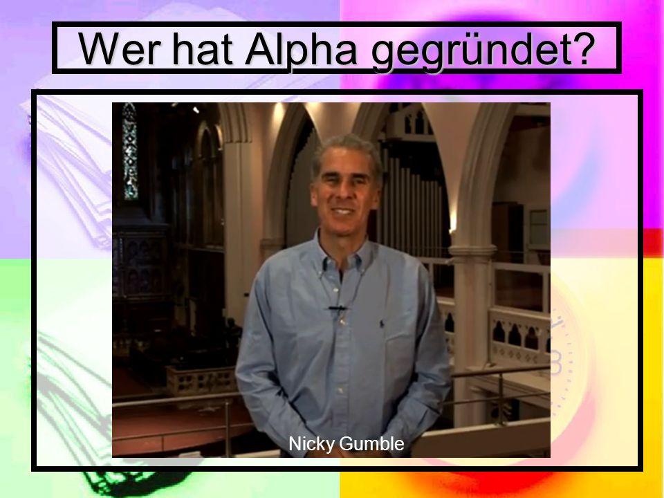 Wer hat Alpha gegründet Nicky Gumble
