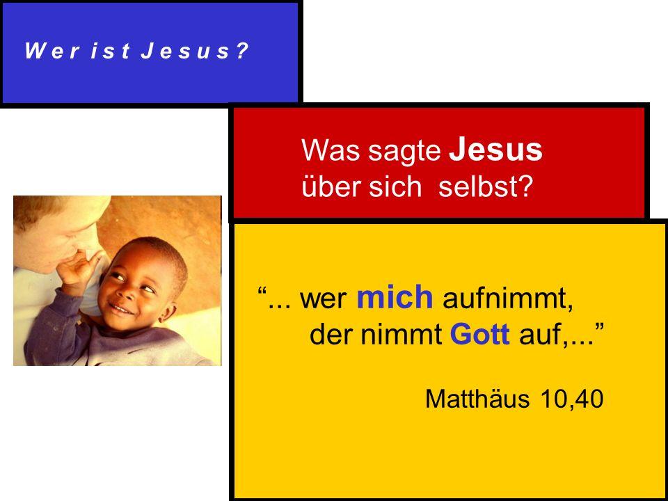 W e r i s t J e s u s . Was sagte Jesus über sich selbst ...