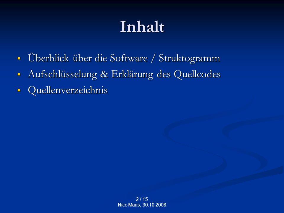 3 / 15 Nico Maas, 30.10.2008 Struktogramm