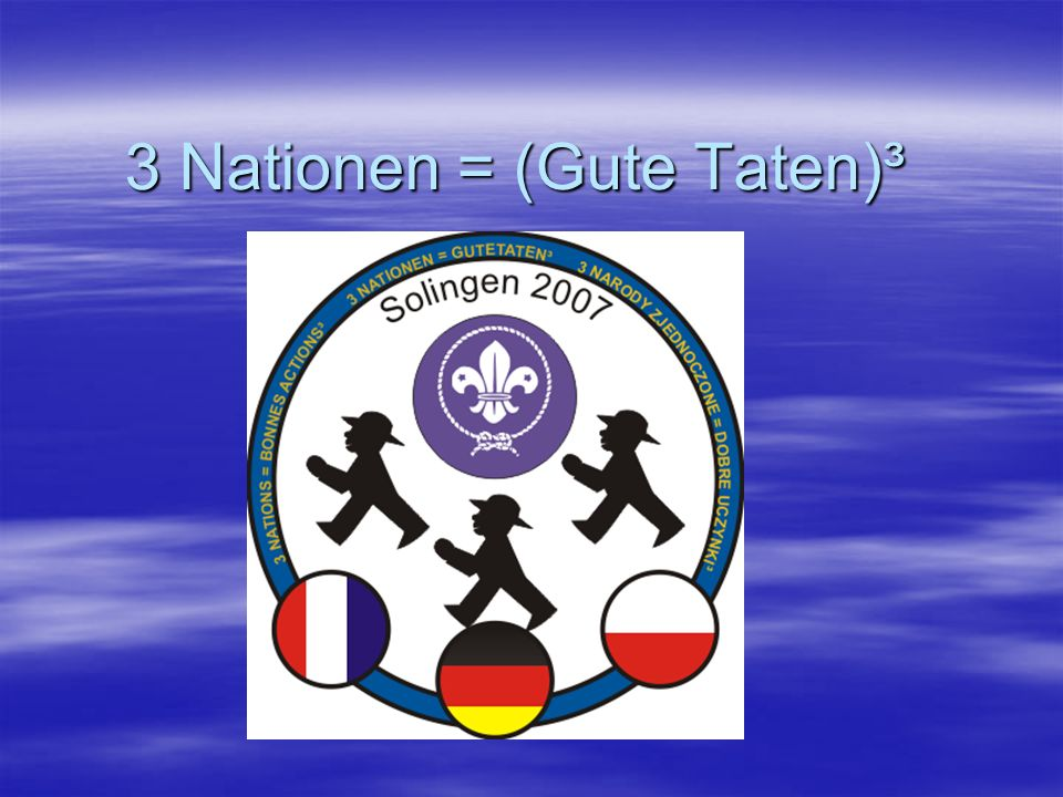 3 Nationen = (Gute Taten)³