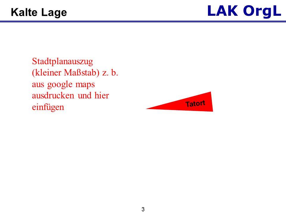 LAK OrgL 4 Kalte Lage Tatort Stadtplanauszug (großer Maßstab) z.