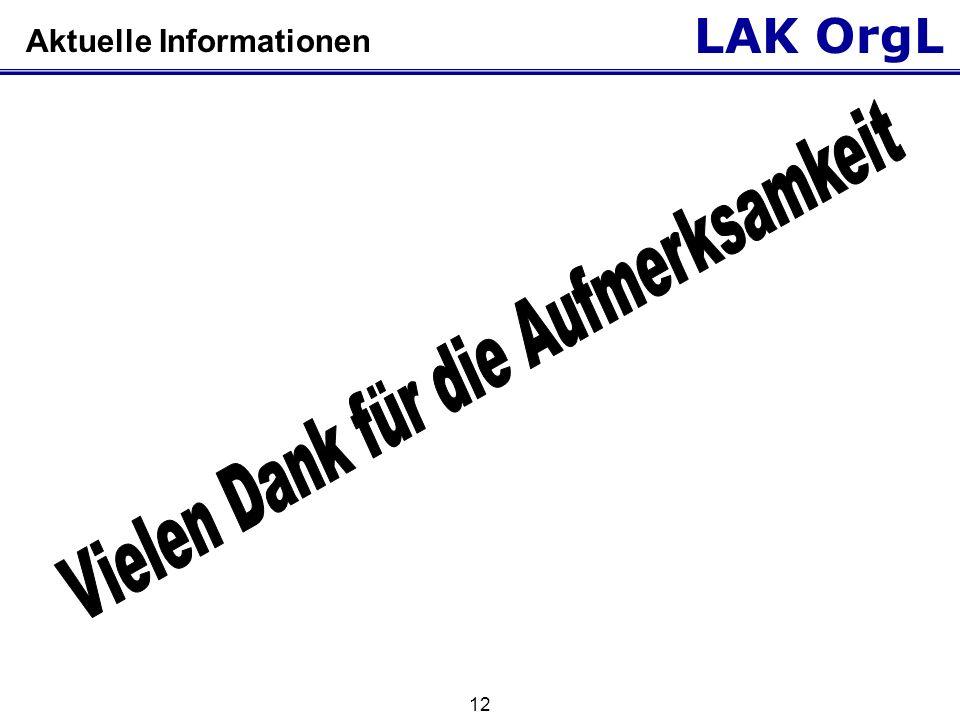 LAK OrgL 12 Aktuelle Informationen