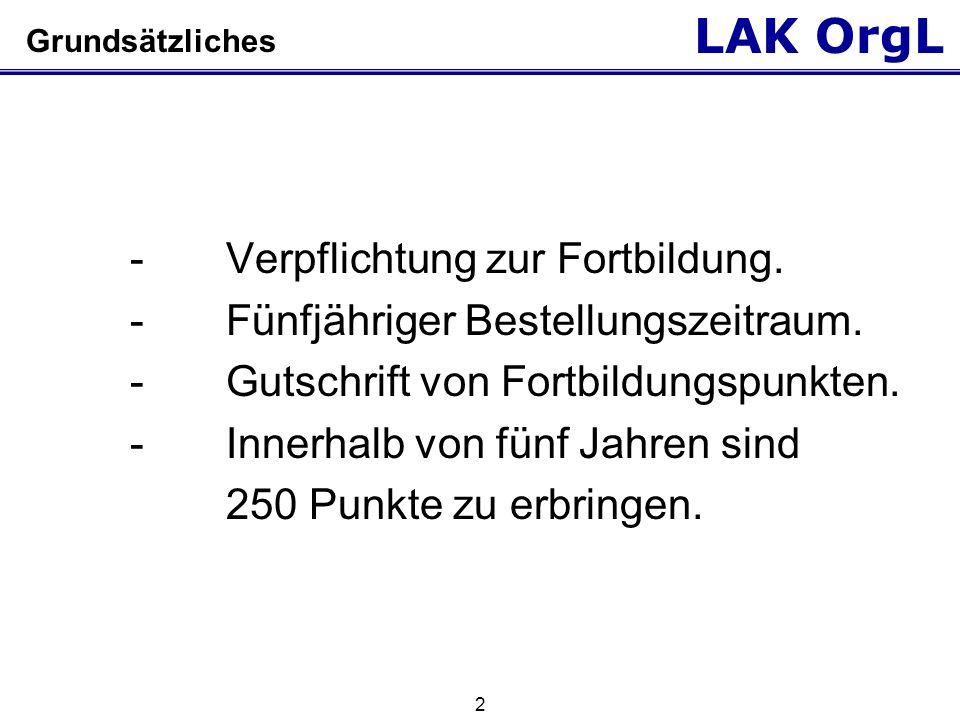 LAK OrgL 3 Grundsätzliches Stichtag 01.01.2009