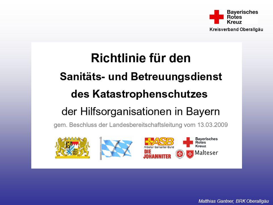 KatS 2009 Kreisverband Oberallgäu Medical Task Forces Strukturen Matthias Gantner, BRK Oberallgäu
