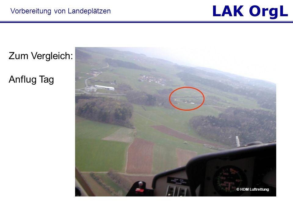 LAK OrgL Vorbereitung von Landeplätzen Zum Vergleich: Anflug Tag © HDM Luftrettung