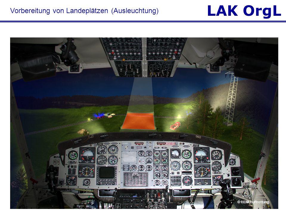 LAK OrgL © HDM Luftrettung Vorbereitung von Landeplätzen (Ausleuchtung)