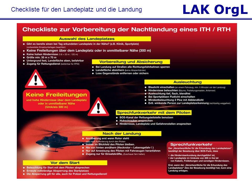 LAK OrgL © HDM Luftrettung Checkliste für den Landeplatz und die Landung