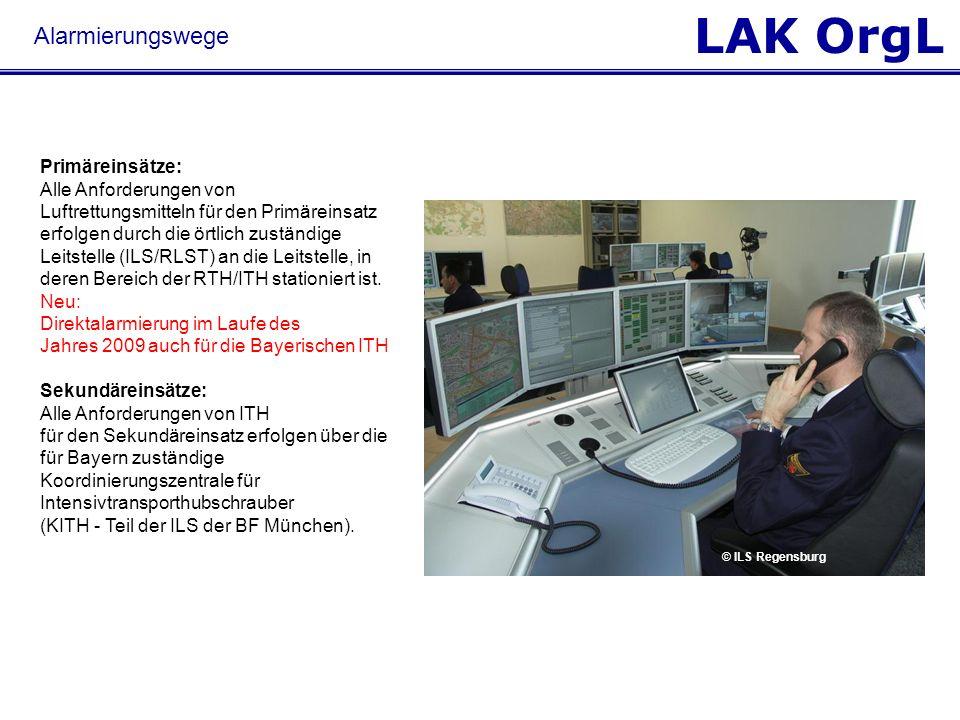 LAK OrgL Primäreinsätze: Alle Anforderungen von Luftrettungsmitteln für den Primäreinsatz erfolgen durch die örtlich zuständige Leitstelle (ILS/RLST)