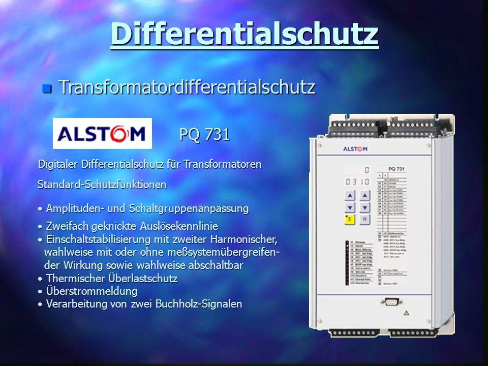 Differentialschutz n Transformatordifferentialschutz PQ 731 Standard-Schutzfunktionen Amplituden- und Schaltgruppenanpassung Amplituden- und Schaltgru