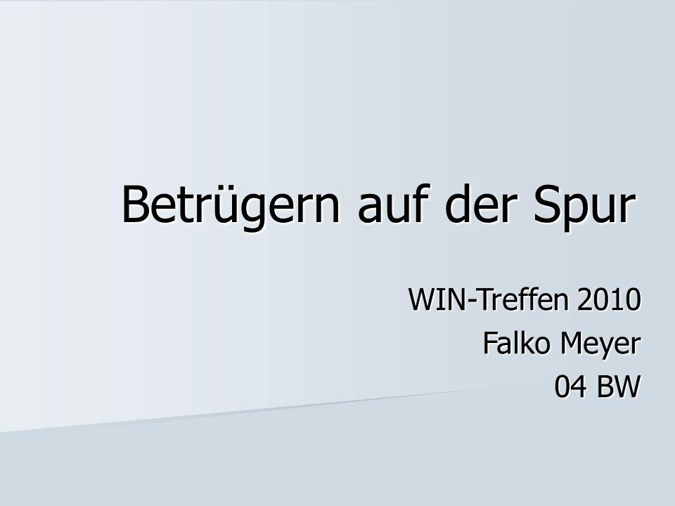 Betrügern auf der Spur WIN-Treffen 2010 Falko Meyer 04 BW