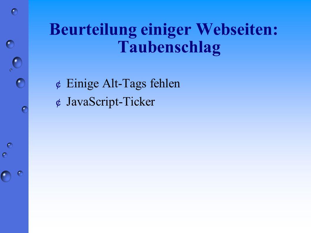 Beurteilung einiger Webseiten: Taubenschlag ¢ Einige Alt-Tags fehlen ¢ JavaScript-Ticker
