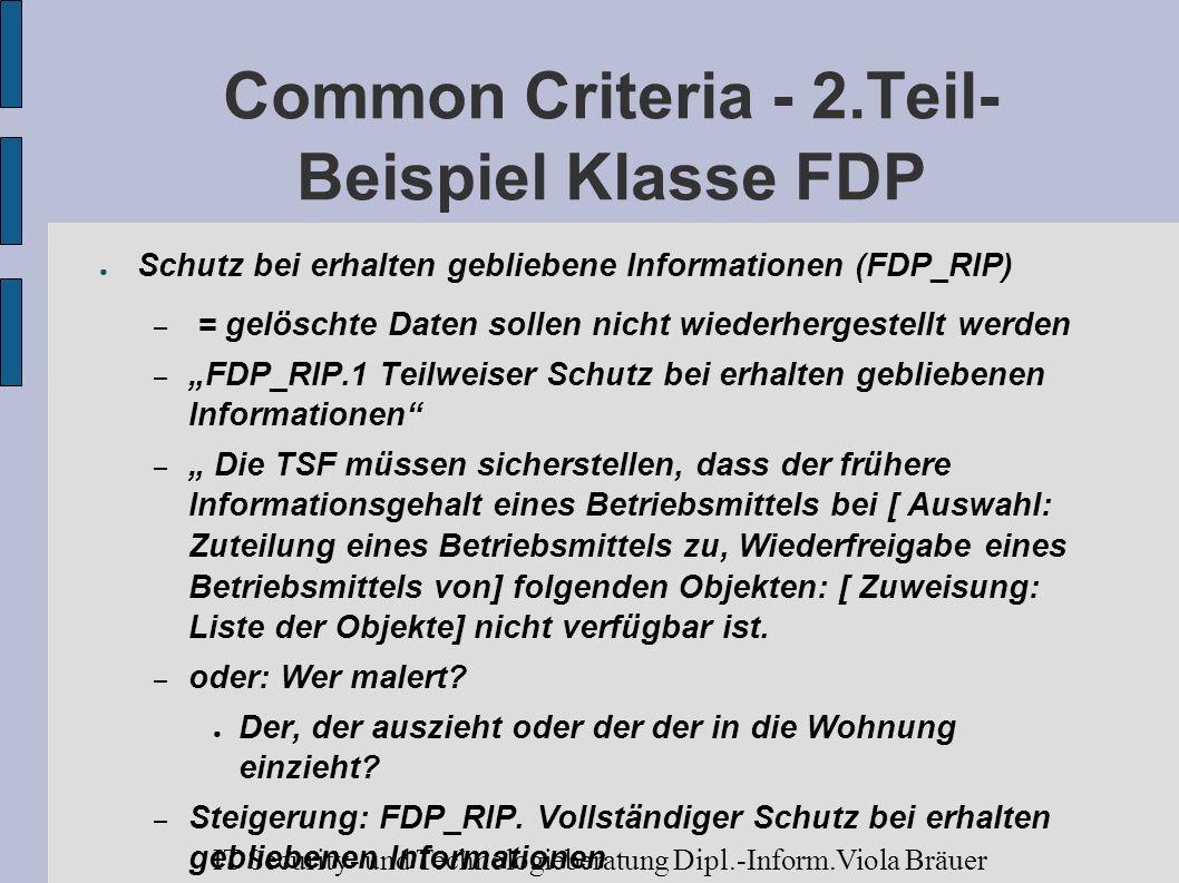 Common Criteria - 2.Teil- Beispiel Klasse FDP Schutz bei erhalten gebliebene Informationen (FDP_RIP) – = gelöschte Daten sollen nicht wiederhergestell