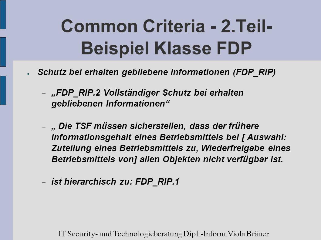 Common Criteria - 2.Teil- Beispiel Klasse FDP Schutz bei erhalten gebliebene Informationen (FDP_RIP) – FDP_RIP.2 Vollständiger Schutz bei erhalten geb