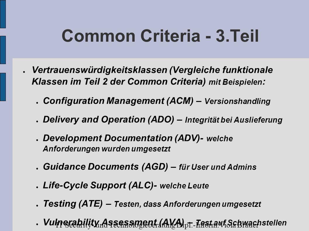 Common Criteria - 3.Teil Vertrauenswürdigkeitsklassen (Vergleiche funktionale Klassen im Teil 2 der Common Criteria) mit Beispielen : Configuration Ma