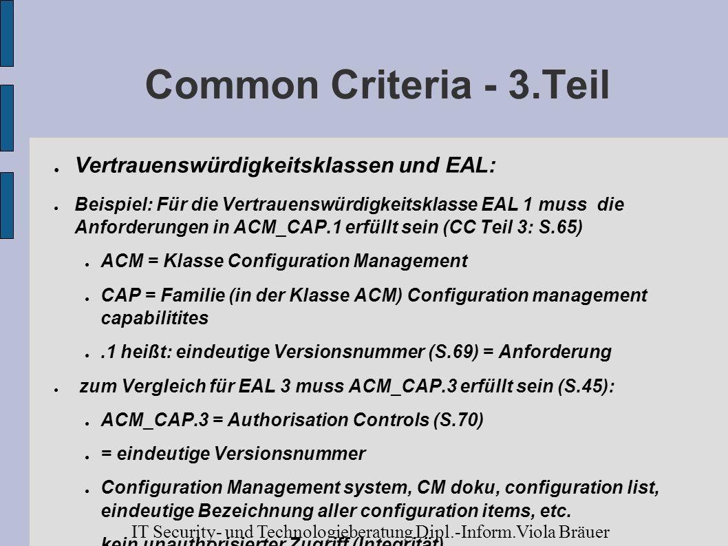 Common Criteria - 3.Teil Vertrauenswürdigkeitsklassen und EAL: Beispiel: Für die Vertrauenswürdigkeitsklasse EAL 1 muss die Anforderungen in ACM_CAP.1