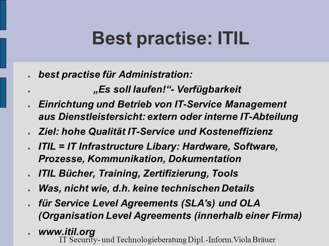 Best practise: ITIL best practise für Administration: Es soll laufen!- Verfügbarkeit Einrichtung und Betrieb von IT-Service Management aus Dienstleist